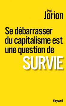 Paul jorion se debarasser du capitalisme 1
